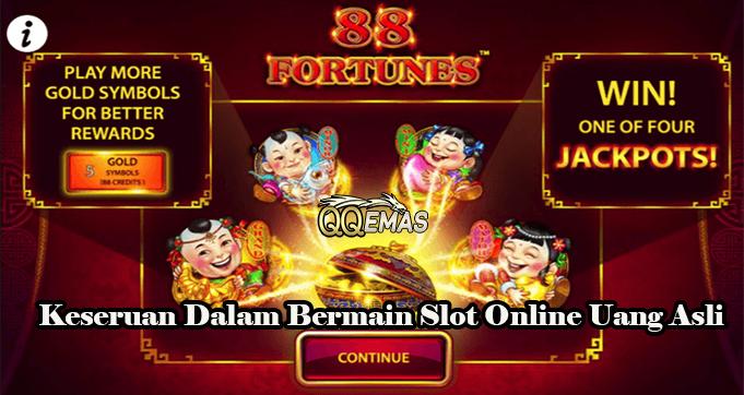 Keseruan Dalam Bermain Slot Online Uang Asli