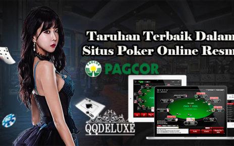 Taruhan Terbaik Dalam Situs Poker Online Resmi